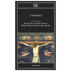 I Vangeli nella traduzione di Nicola Lisi, Corrado Alvaro, Diego Valeri, Salvatore Quasimodo