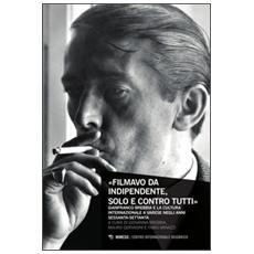 �Filmavo da indipendente, solo e contro tutti�. Gianfranco Brebbia e la cultura internazionale a Varese negli anni Sessanta-Settanta