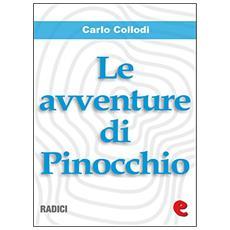 Carlo Collodi - Le Avventure Di Pinocchio (Ill. Mussino)