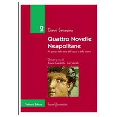 Quattro novelle neapolitane. A spasso nella terra del fuoco e delle sirene
