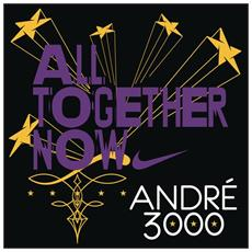 Andre 3000 - All Together Now (Rsd 2017)