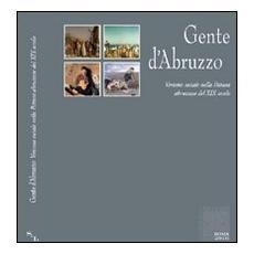 Gente d'Abruzzo. Verismo sociale nella pittura abruzzese del XIX secolo