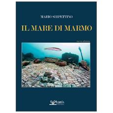Mare di marmo (Il)
