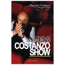 Meglio del Maurizio Costanzo Show. Con DVD (Il)
