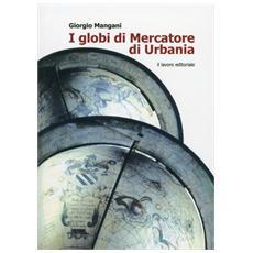 I globi di Mercatore di Urbania