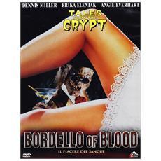 Dvd Bordello Of Blood - Il Piacere Del S