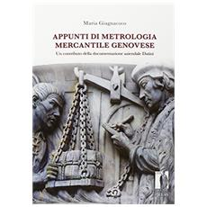 Appunti di metrologia commerciale genovese. Un contributo della documentazione aziendale Datini