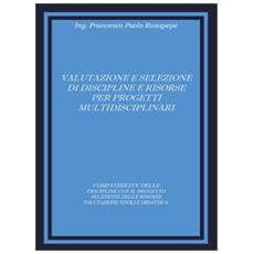 Valutazione e selezione di discipline e risorse per progetti multidisciplinari