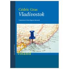 Cedric Gras - Vladivostok