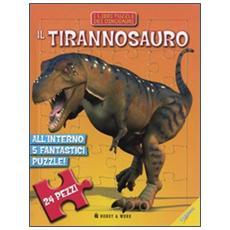 Il tirannosauro. Libro puzzle