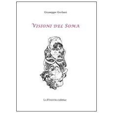 Visioni del Soma