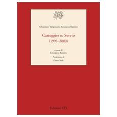 Carteggio su Servio (1993-2000)
