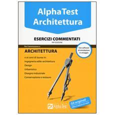 Architettura. Esercizi commentati. Con software di simulazione
