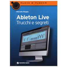Ableton live. Trucchi e segreti