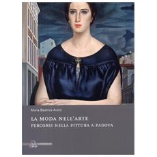 La moda nell'arte. Percorsi nella pittura a Padova
