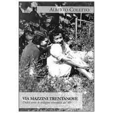 Via Mazzini trentanove. Dolesi verso lo sviluppo economico dei '60