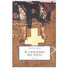 Il crocifisso del poeta