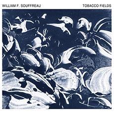 Souffreau, William - Tabacco Fields
