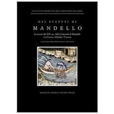 Gli statuti di Mandello. Le norme del XIV sec. della Comunità di Mandello con Lierna, Abbadia e Vassena