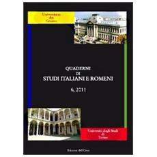 Quaderni di studi italiani e romeni (2011) . Ediz. multilingue. Vol. 6