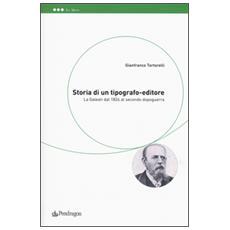Storia di un tipografo-editore. La Galeati dal 1824 al secondo dopoguerra