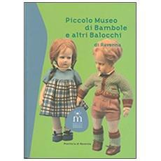 Piccolo museo di bambole e altri balocchi di Ravenna