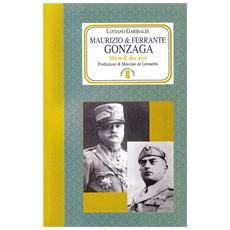 Maurizio e Ferrante Gonzaga