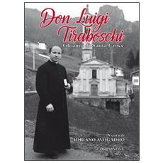 Don Luigi Tiraboschi. Gli anni di Santa Croce