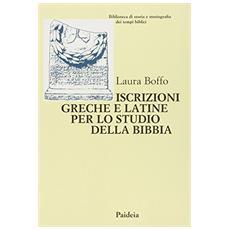 Iscrizioni greche e latine per lo studio della Bibbia