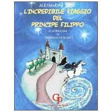 L'incredibile viaggio del principe Filippo