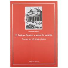 Il latino dentro e oltre la scuola