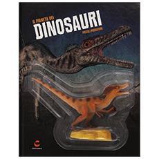 Piccoli predatori. Il pianeta dei dinosauri 2. Con gadget