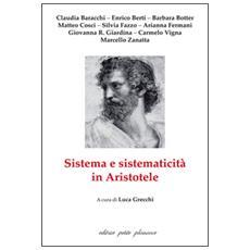 Sistema e sistematicità in Aristotele