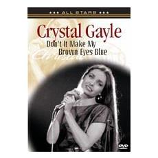 Crystal Gayle - Dont It Make My Brown Eyes Blue