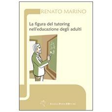 La figura del tutoring nell'educazione degli adulti