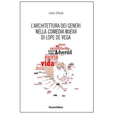 L'architettura dei generi nella commedia nueva di Lope De Vega