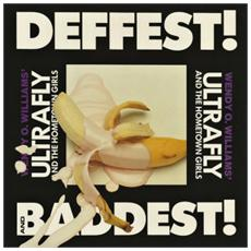 Wendy O. Williams - Deffest! And Baddest!