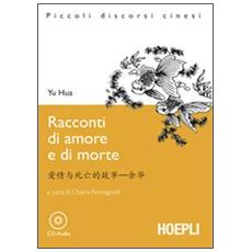 Racconti d'amore e di morte. Con CD Audio