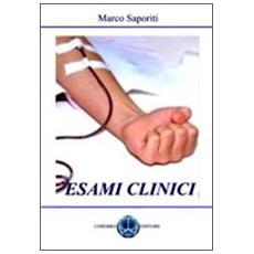 Esami clinici. Esami del sangue, urine, test gravidanza, anemie, diabete, calcoli. . .