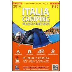 Italia camping. Villaggi & aree sosta in Italia e Corsica 2014