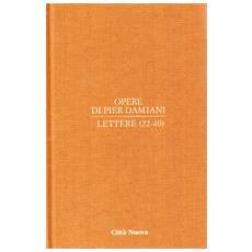 Opere. Vol. 1/2: Lettere 22-40.