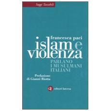 Islam e violenza. Parlano i musulmani italiani