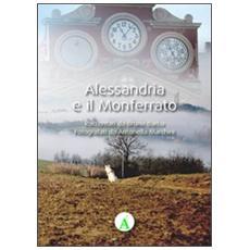 Alessandria e il Monferrato