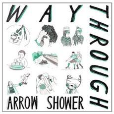 Way Through - Arrow Shower