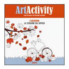 Art activity pocket. L'autunno. La stagione del riposo