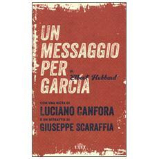 Un messaggio per García. Con e-book