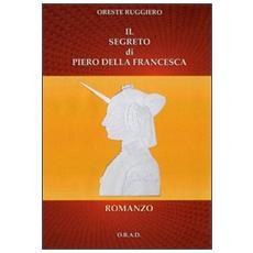 Il segreto di Piero della Francesca