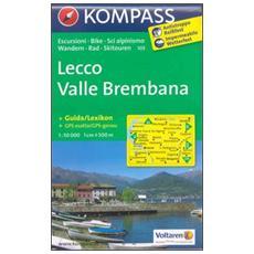 Carta escursionistica n. 105. Lecco, valle Brembana. Adatto a GPS. DVD-ROM. Digital map