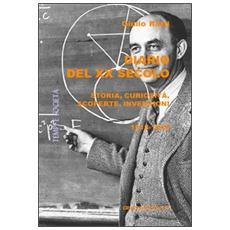 Diario del XX secolo. Storia, curiosità, scoperte, invenzioni (1918-1940)