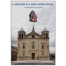 Il santuario di S. Maria Mater Gratiae in Genzano di Lucania